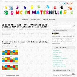 Le tout petit roi – Positionnement dans l'espace avec les couleurs et les formes – MC en maternelle