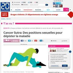 Cancer Sutra: Des positions sexuelles pour dépister la maladie
