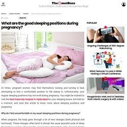 What are the good sleeping positions during pregnancy?