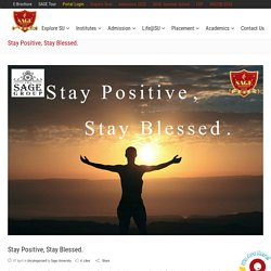 Stay Positive, Stay Blessed.