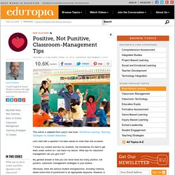 Positive, Not Punitive, Classroom Management Tips
