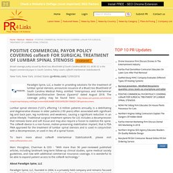 POSITIVE COMMERCIAL PAYOR POLICY COVERING coflex® FOR SURGICAL TREATMENT OF LUMBAR SPINAL STENOSIS