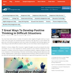 7 Great ways to develop positive thinking in difficult situations