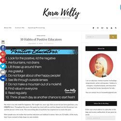 10 Habits of Positive Educators – karawelty.com