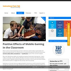 Positive Effects of Mobile Gaming in the Classroom
