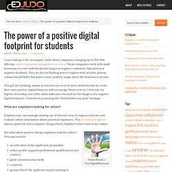 The power of a positive digital footprint for students — Edjudo