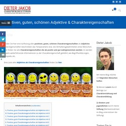 Positive, gute, schöne, Charaktereigenschaften & Adjektive
