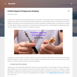 Positive Impacts of Vaping over Smoking!