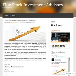 22 Feb Stock Markets Open positive, Nifty above 8,900 « Elite Stock Investment Advisory