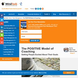 The POSITIVE Model of Coaching - Management Tools From MindTools.com