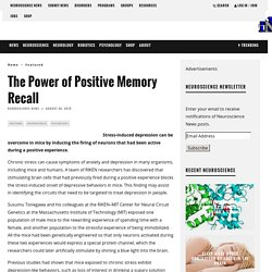 The Power of Positive Memory Recall – Neuroscience News