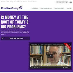 Positive Money | A simple solution to the debt crisis