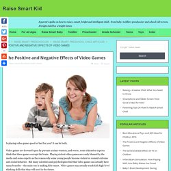 The Positive and Negative Effects of Video Games - Raise Smart Kid