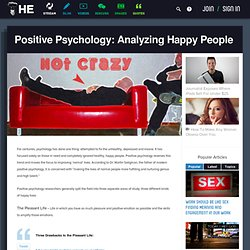 Positive Psychology: Analyzing Happy People