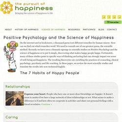 Positive Psychology & Science of Happiness - 7 Habits of Happy People