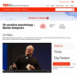 On positive psychology - Martin Seligman