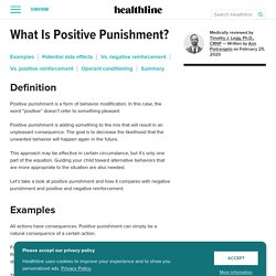 Positive Punishment: What It Is, Benefits, and Examples