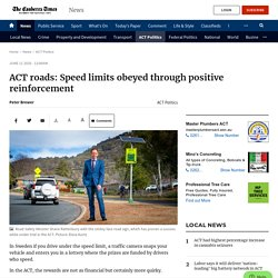 ACT roads: Speed limits obeyed through positive reinforcement