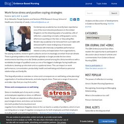 Work force stress and positive coping strategies