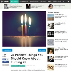 25 Positive Things You Should Know About Turning 25
