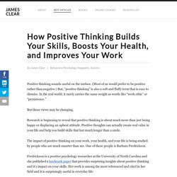 How Positive Thinking Builds Skills And Improves Your Work