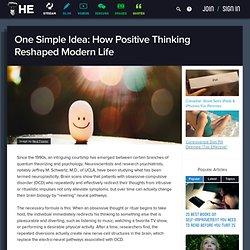 Una idea simple: ¿Cómo el Pensamiento Positivo reconfiguraron la vida moderna