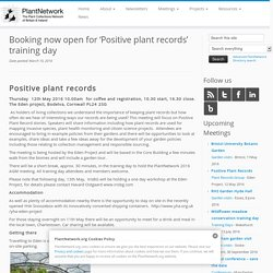 Booking now open for 'Positive plant records' training day