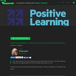 PositiveLearning : pour aller plus loin dans l'évaluation ! - Padagogie