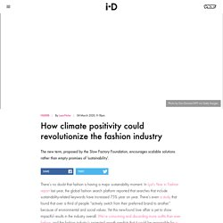 How climate positivity could revolutionize the fashion industry