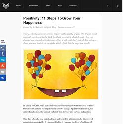 Positivity: 11 Steps To Grow Your Happiness
