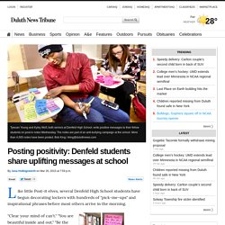 Posting positivity: Denfeld students share uplifting messages at school