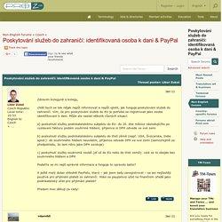 Poskytování služeb do zahraničí: identifikovaná osoba k dani & PayPal (Czech)