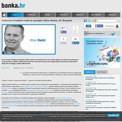 Banka.hr - Poslovnom Hrvatskom može se upravljati iz Beča, Berlina, ali i Beograda