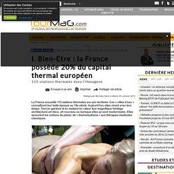 I. Bien-Etre : la France possède 20% du capital thermal européen