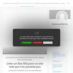 Créer un flux RSS pour un site web qui n'en possède pas - Un blog pour l'information juridique