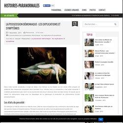 Possession démoniaque : les explications et symptômes
