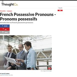 French Possessive Pronouns - Pronoms possessifs