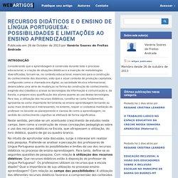 Recursos didáticos e o Ensino de Língua Portuguesa: Possibilidades e limitações ao ensino aprendizagem