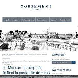 Loi Macron : les députés limitent la possibilité de refus multiples d'une autorisation d'urbanisme - Cabinet d'avocats Gossement - Le Blog