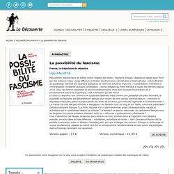 La possibilité du fascisme - Ugo PALHETA