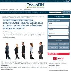 Seul un salarié français sur deux est satisfait des possibilités d'évolution dans son entreprise