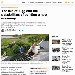 The Isle of Eigg and the possibilities of building a new economy