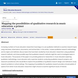 Mapping the possibilities of qualitative research in music education: a primer: Music Education Research: Vol 8, No 2