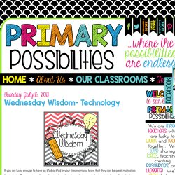 Primary Possibilities: Wednesday Wisdom- Technology