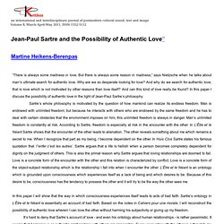 Jean-Paul Sartre and the Possibility of Authentic Love...by Martine Heinke-Berenpas, Kritikos V.8, March-April-May 2011