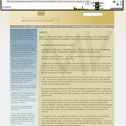 """August 27, 2014 Press Release, """"Statement of William W. Thompson, Ph.D., Regarding the 2004 Article Examining the Possibility of a Relationship Between MMR Vaccine and Autism"""""""