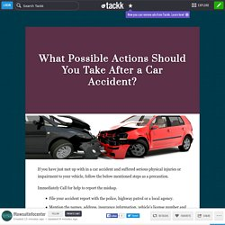 What Possible Actions Should You Take After a Car Accident?