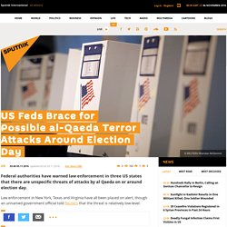 US Feds Brace for Possible al-Qaeda Terror Attacks Around Election Day