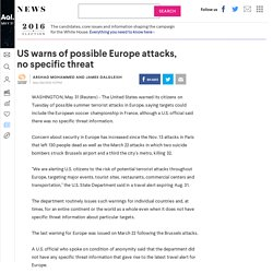 US warns of possible Europe attacks, no specific threat