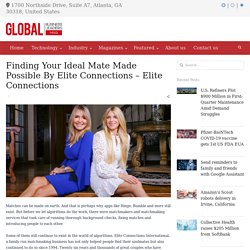 Article In Global Leaders Magazine Finding Your Ideal Mate, By Elite Connections